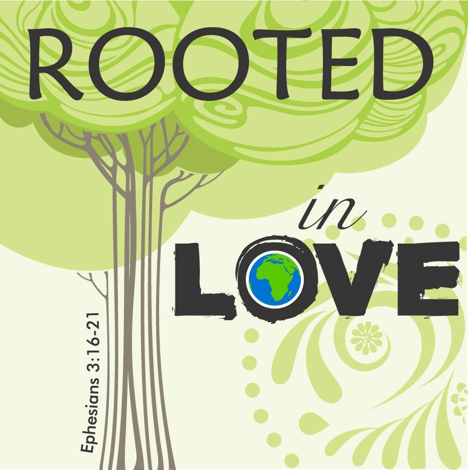 rooted in love.jpg