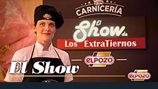 2018 / ElPozo. El Show.