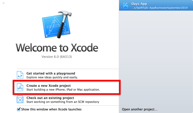 Start your first iPhone app from the Xcode welcome screen.