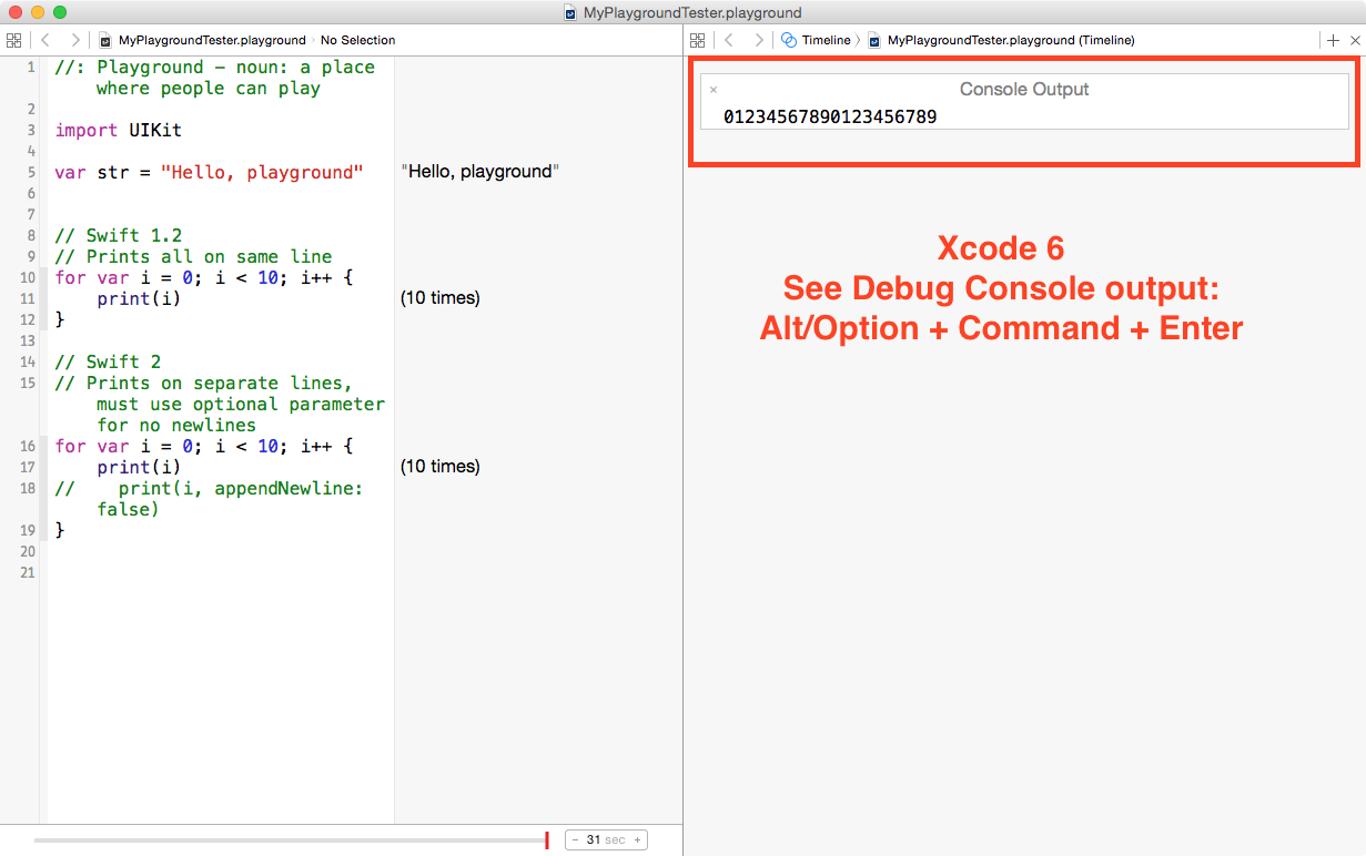 Xcode 6 Playgrounds:Press Alt/Option + Command + Enter to see the Console Output