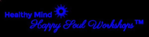 Healthy  mind happy soul workshops explore deeply