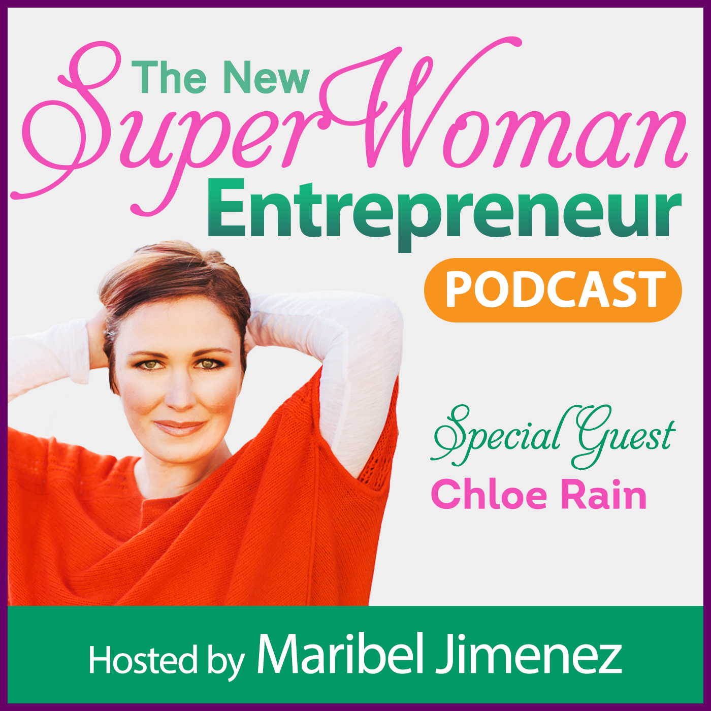 Your Authentic Self & Overcoming Labels with Chloe Rain, Founder of Explore Deeply Superwoman Entrepreneur Podcast