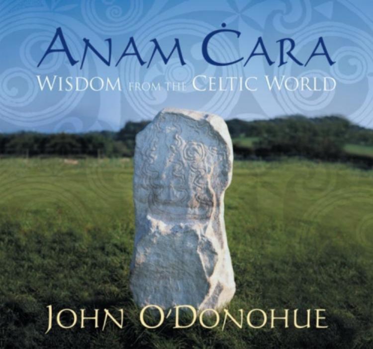 ANAM ĊARAWisdom from the Celtic World - Audio Program narrated by John O'Donohue