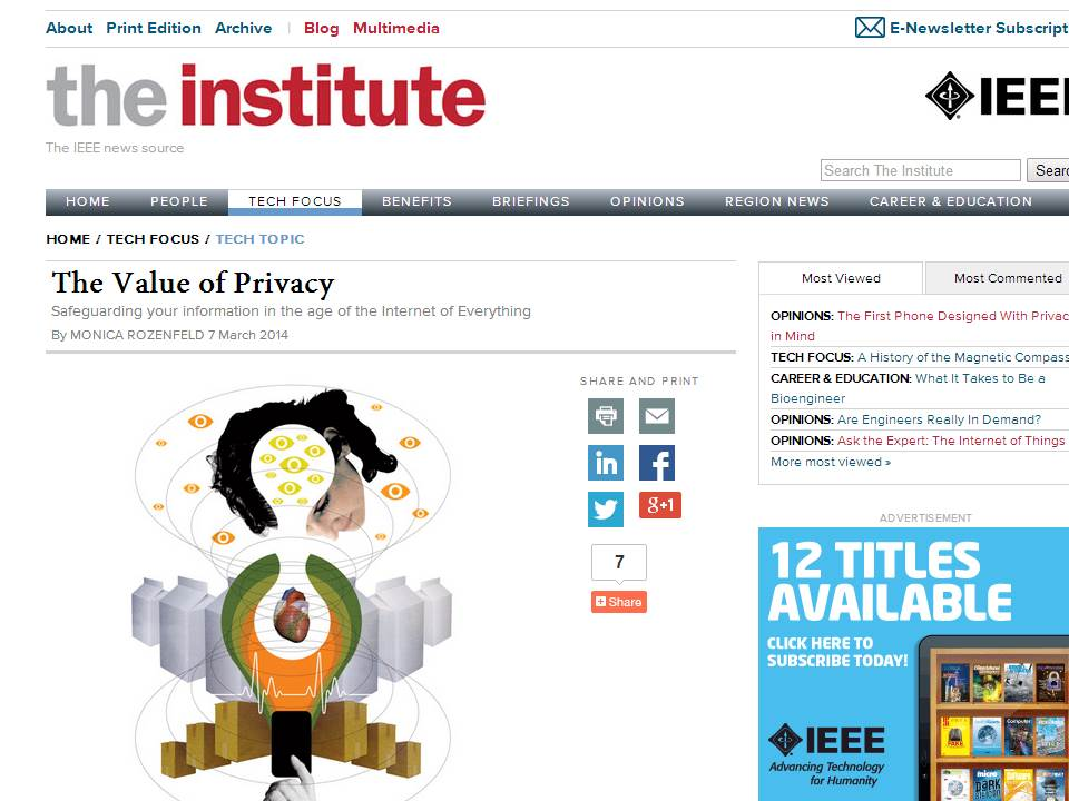 Source: The Institute (IEEE News Source)  http://theinstitute.ieee.org/technology-focus/technology-topic/the-value-of-privacy