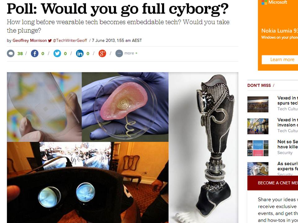 Source: http://www.cnet.com/au/news/poll-would-you-go-full-cyborg/#!.