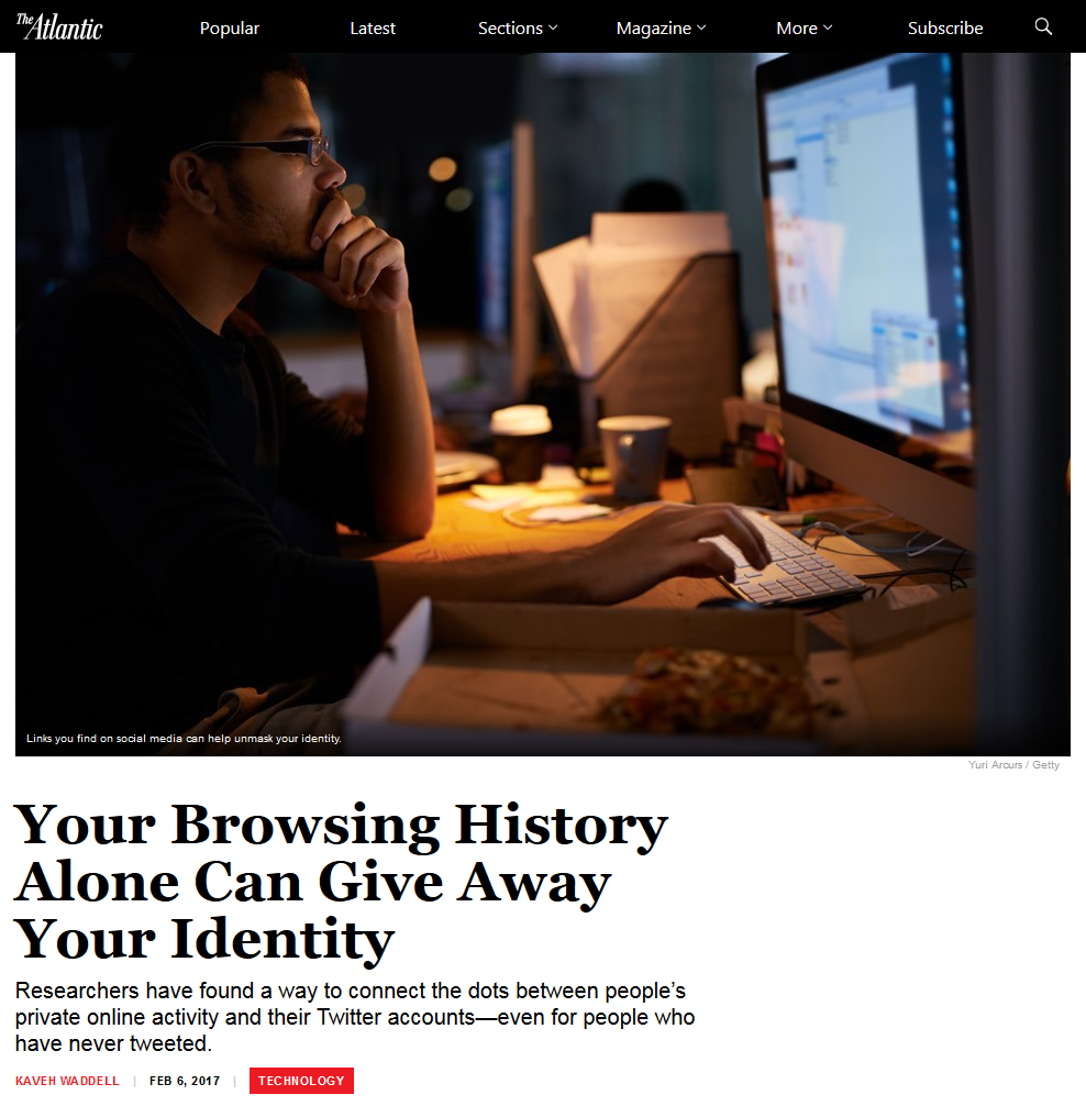 Your_Private_Browsing_History_Alone_Can_Give_Away_Your_Identity_-_The_Atlantic_-_2017-02-10_23.02.51.png