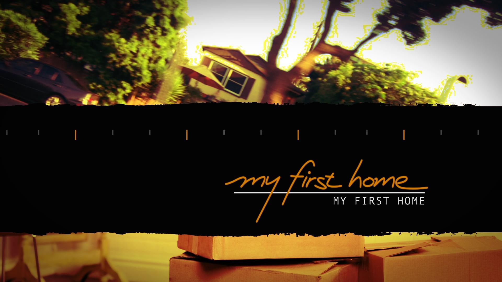 MY FIRST HOME - TLC