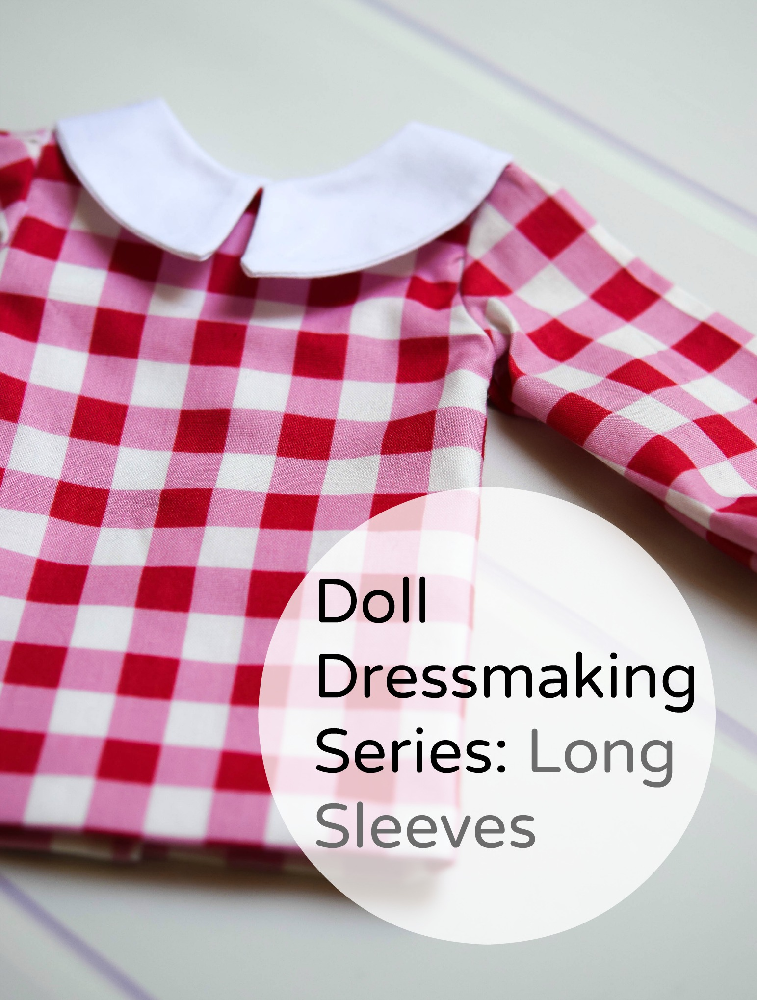 Doll Dressmaking long sleeves