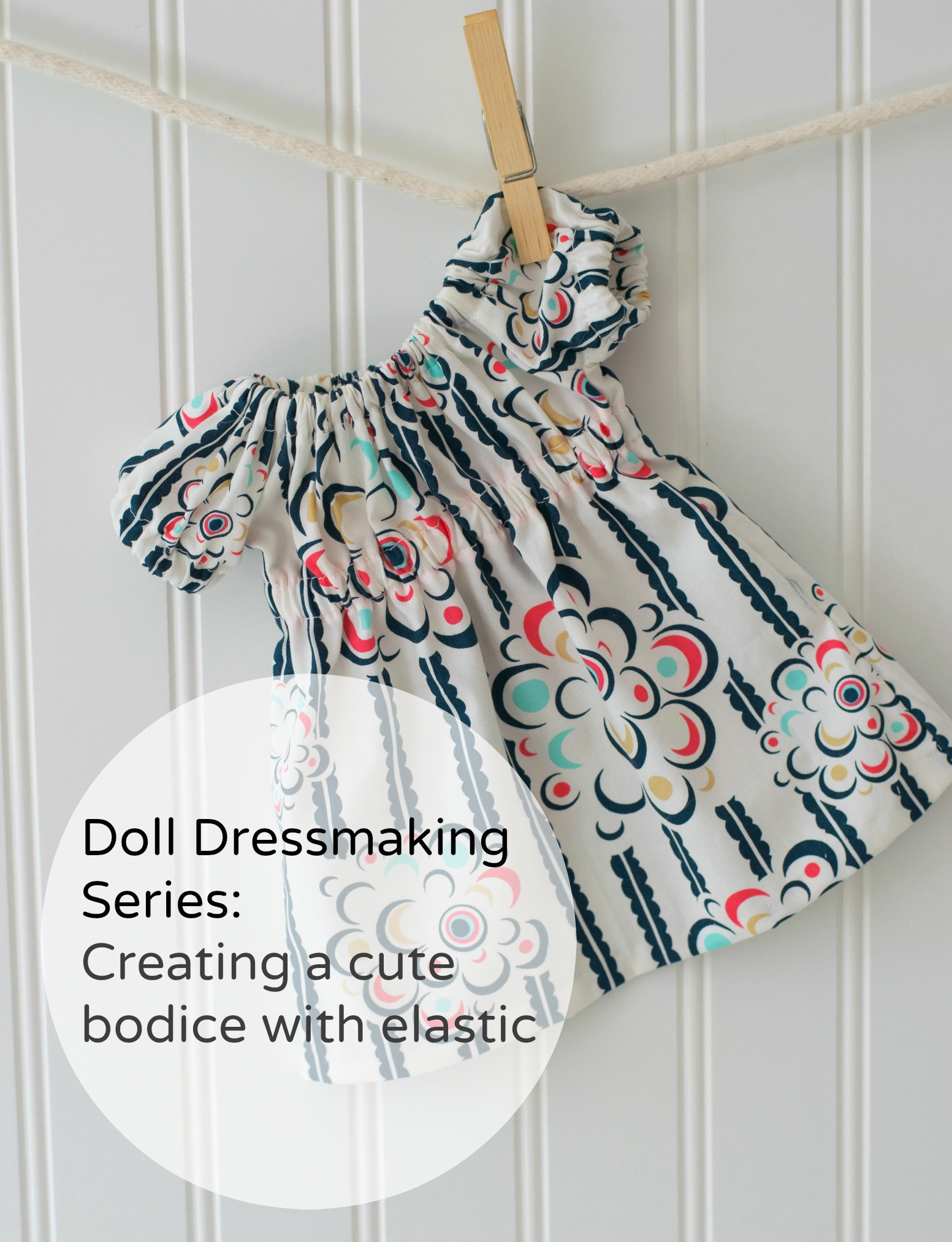 Doll Dressmaking Series
