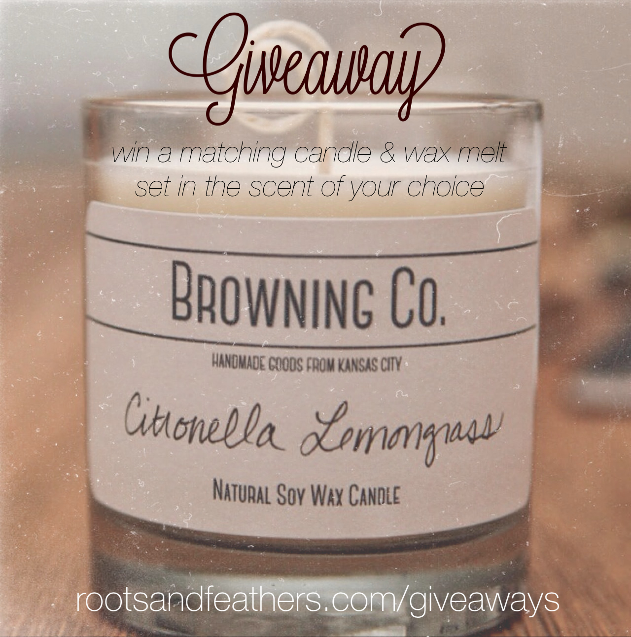 browning candle giveaway via rootsandfeathers.com