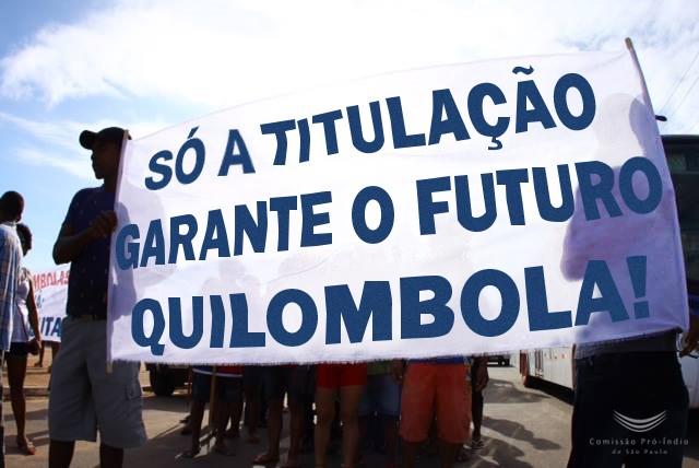 Seule l'attribution de titres de propriété garantit l'avenir quilombola !
