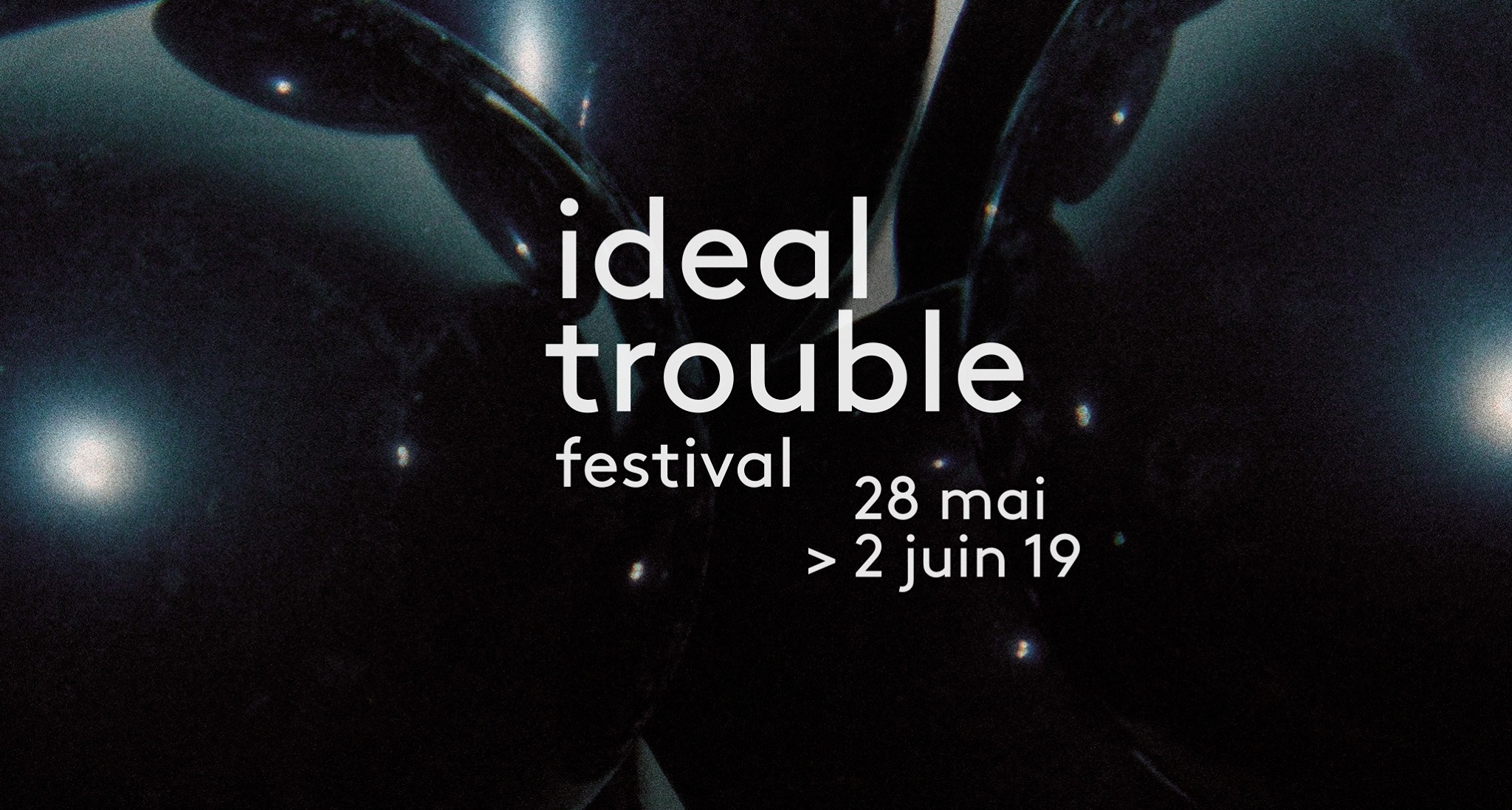 ideal-trouble-2-28-mai-2-juin.jpg