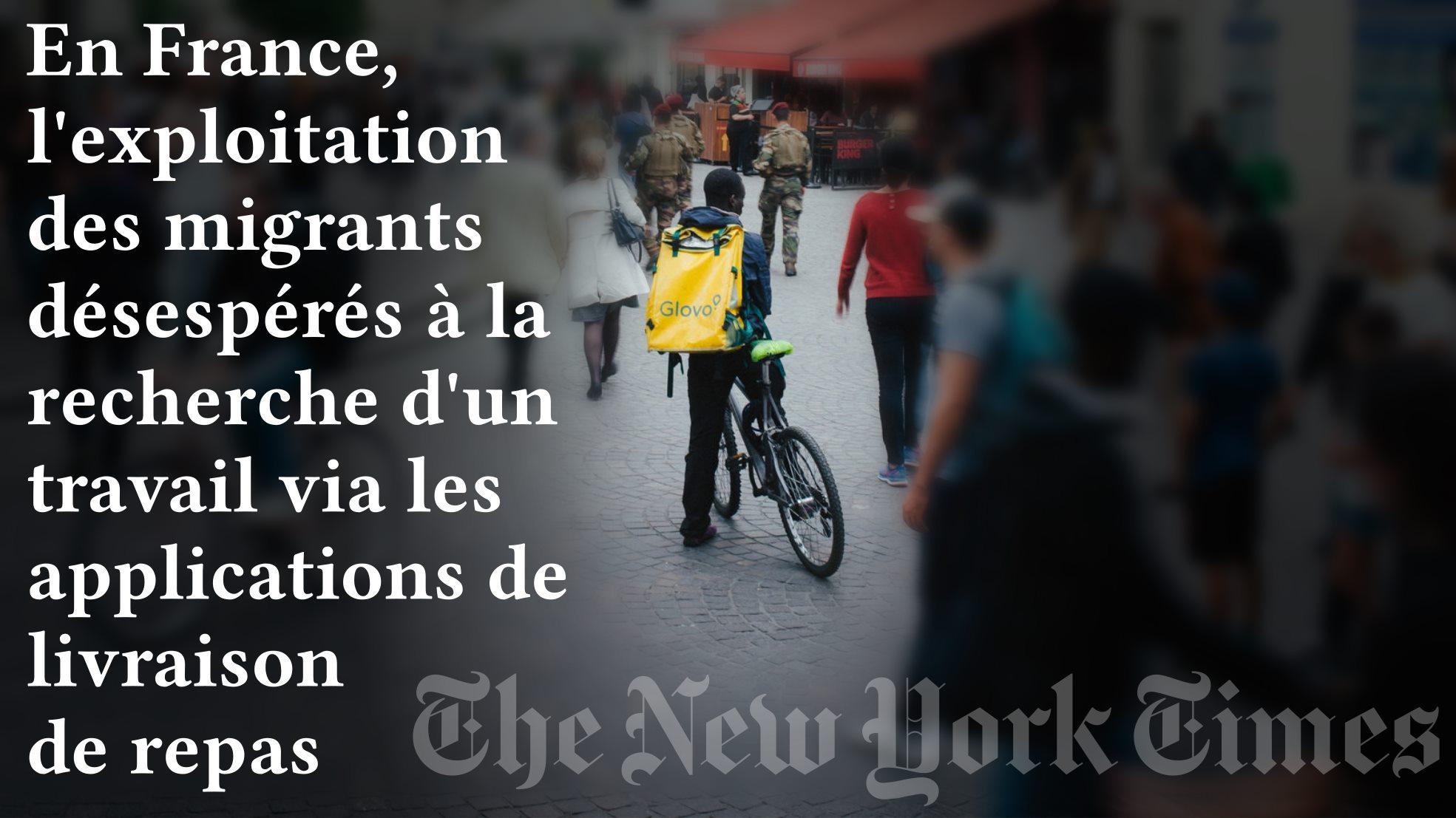 """Longue enquête dans The New York Times sur l'exploitation en France des migrants désespérés à la recherche d'un travail via les applications de livraison """"La baisse des rémunérations sur les plateformes pousse des précaires à sous-traiter vers des gens encore plus pauvres qu'eux""""    https://www.nytimes.com/2019/06/16/business/uber-eats-deliveroo-glovo-migrants.html?fbclid=IwAR3ld02YQvkNHt8f3b2G7Nr4v1OpAJBsDo1gDwzDTvXvjRv9Gpg1LQNJrkY"""