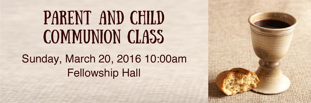 Parent Child Communion Class