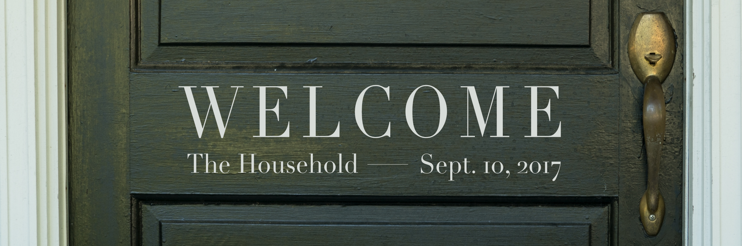 1. Welcome Series_Weekly Banner Household.jpg