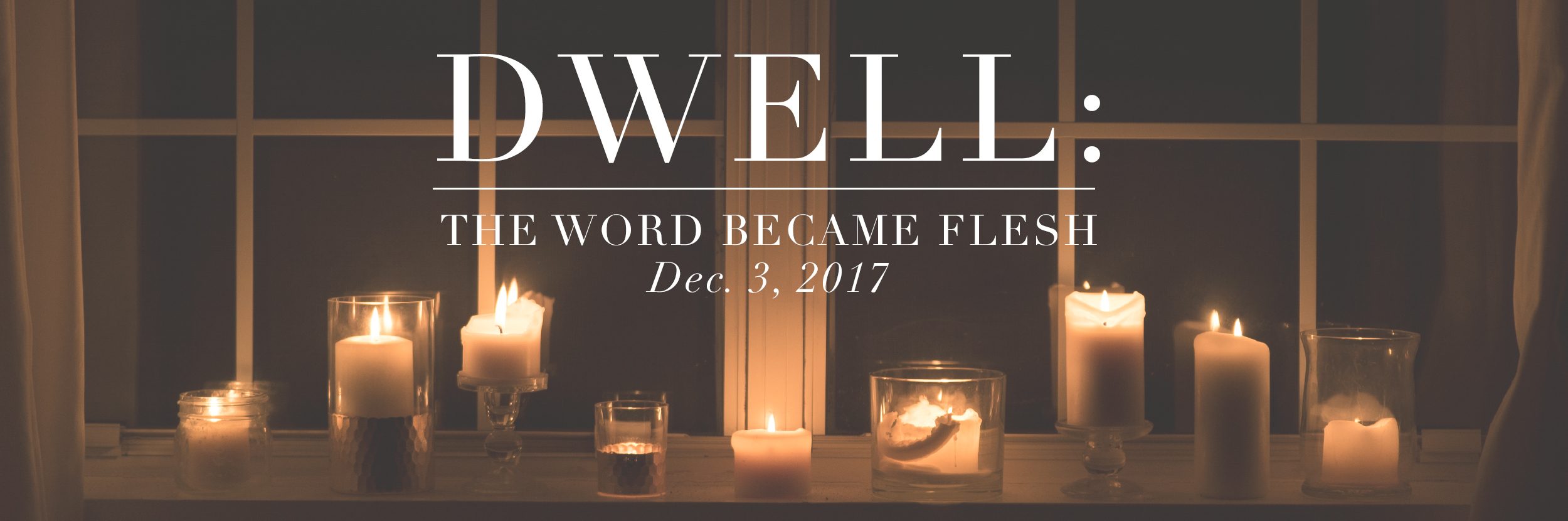 1. Dwell Banner_Weekly Banner WORD.jpg