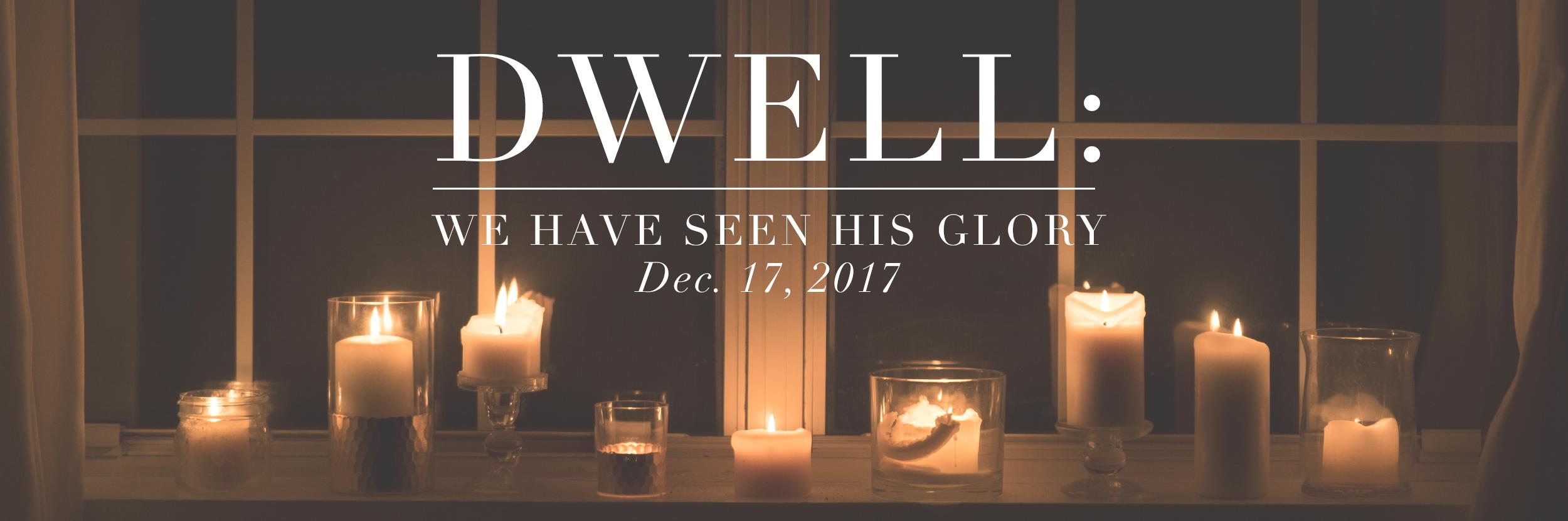 3. Dwell Banenr_Weekly Glory.png