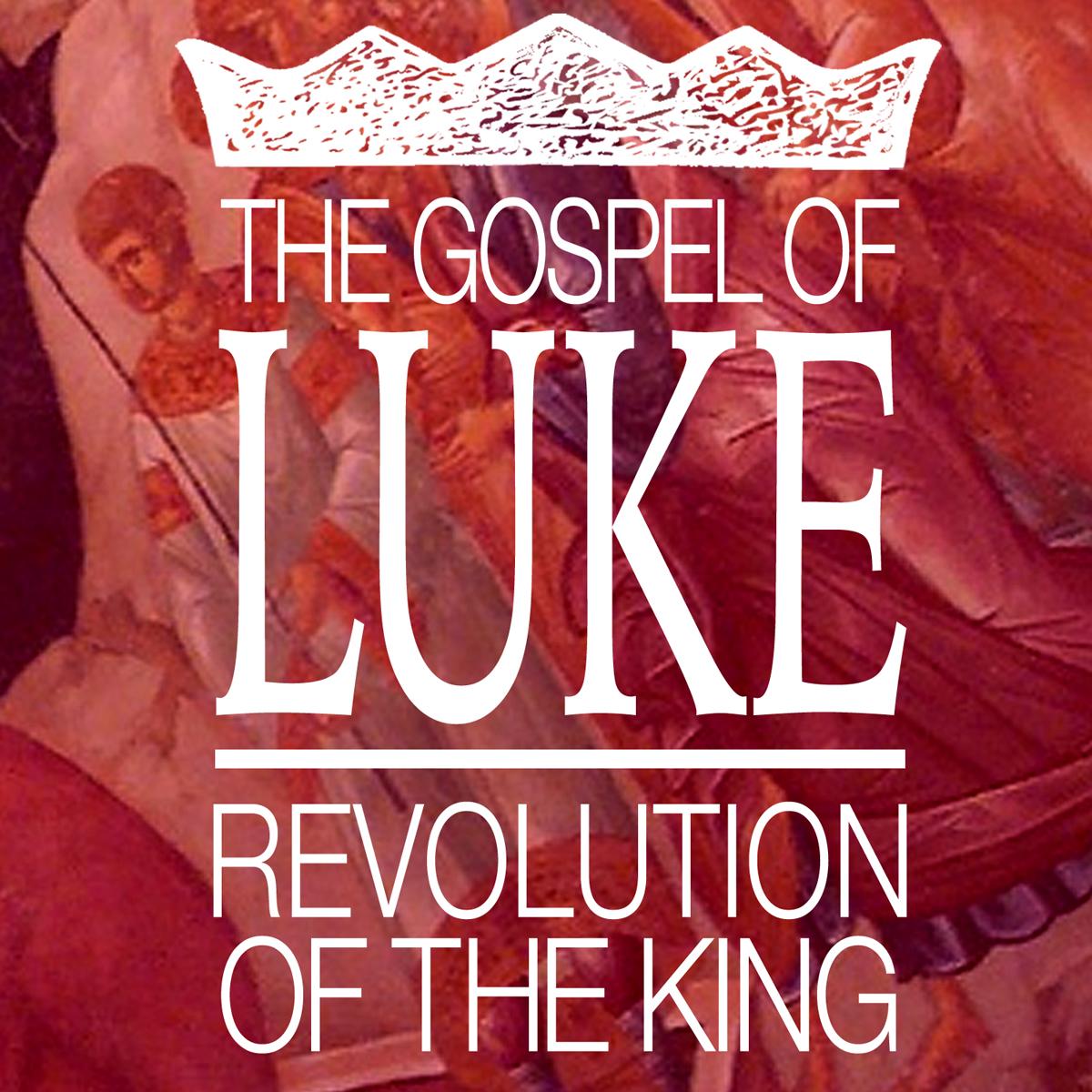 9-luke-revolution-of-the-king.jpg