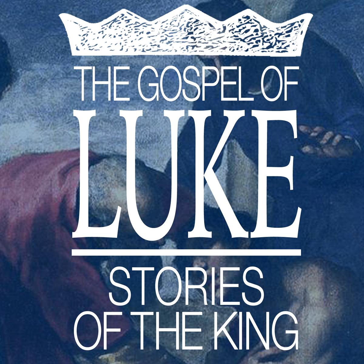 14-luke-stories-of-the-king.jpg
