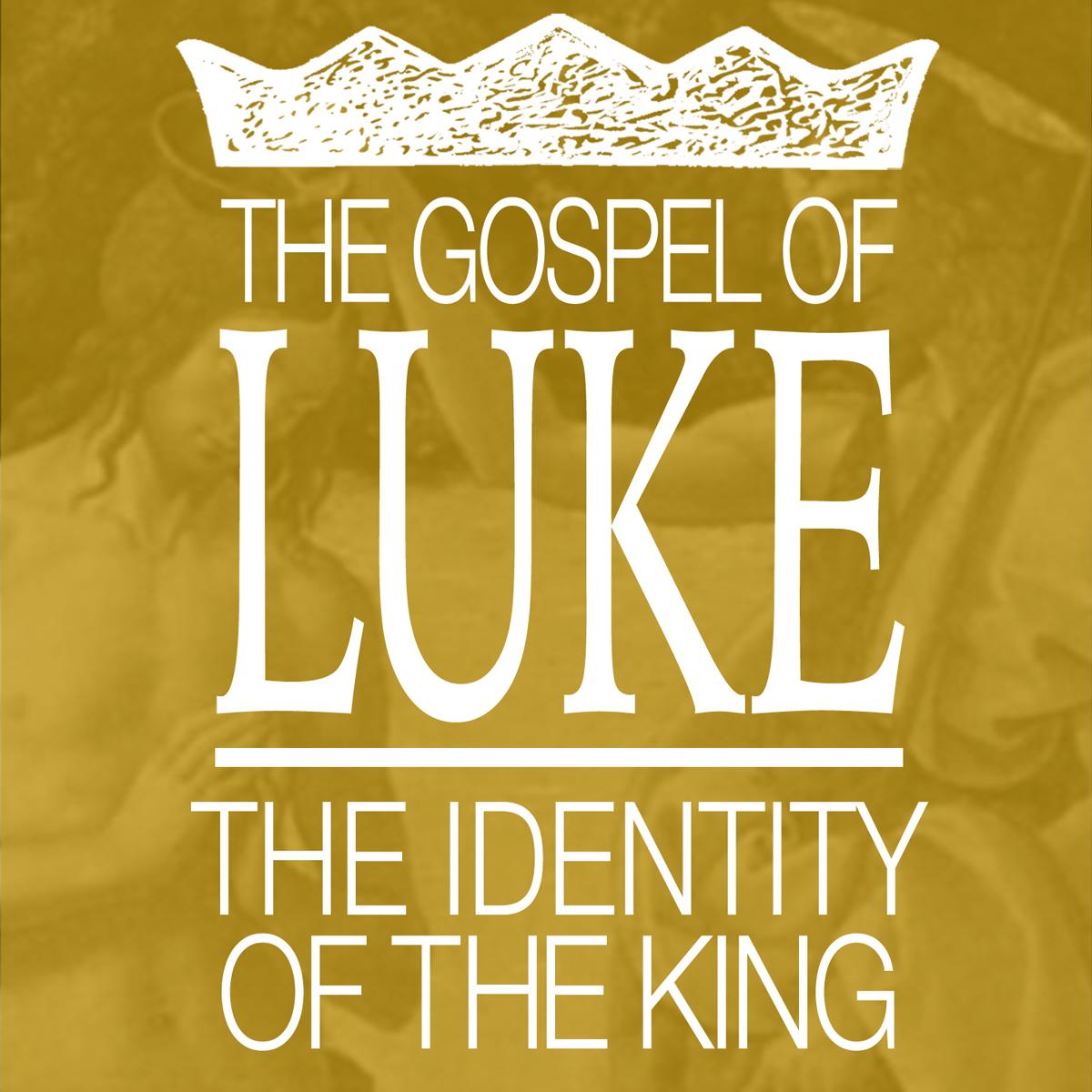 17-luke-identity-of-the-king.jpg