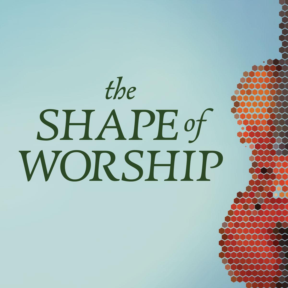 20-shape-of-worship.jpg
