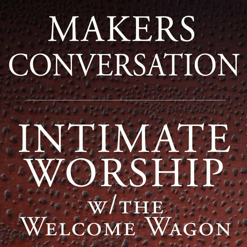 Makers Conversation Intimate Square.jpg