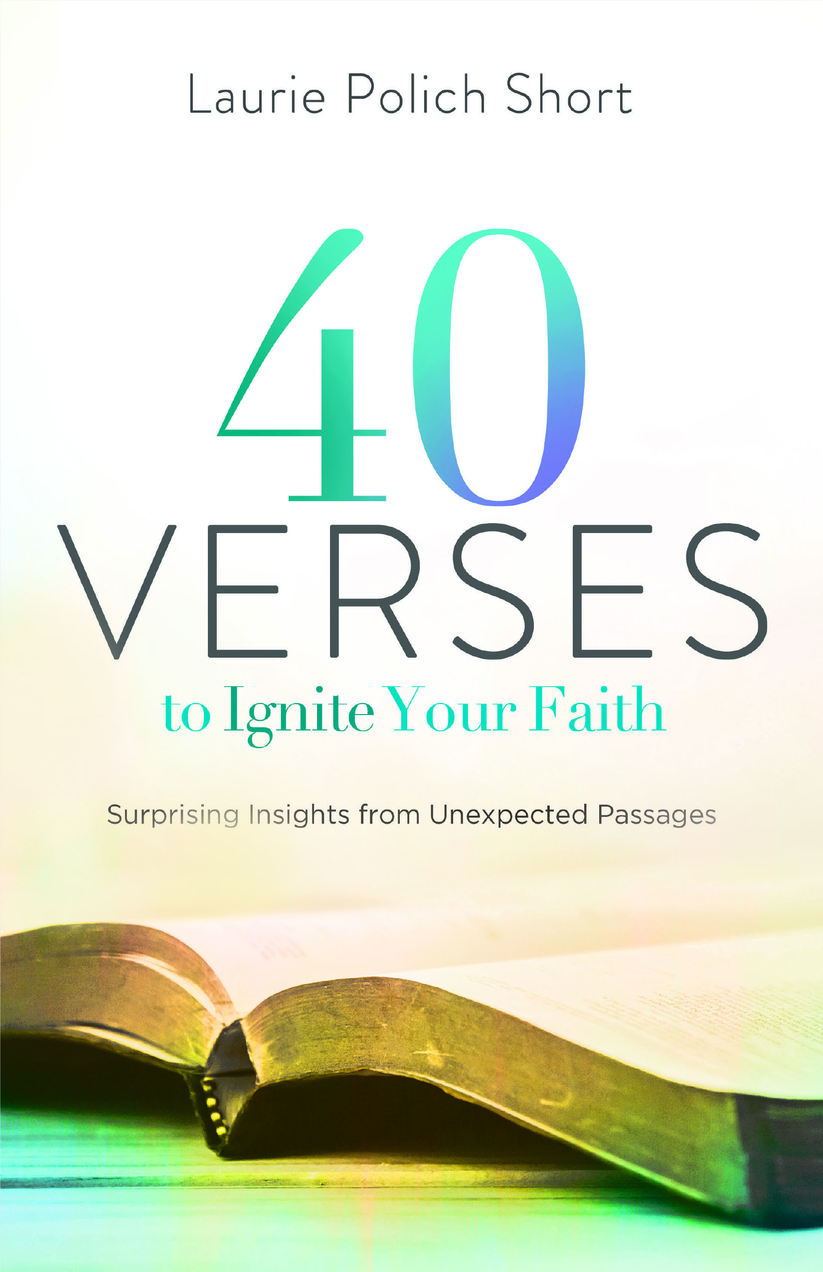 40 Verses to Ignite Your Faith.jpg