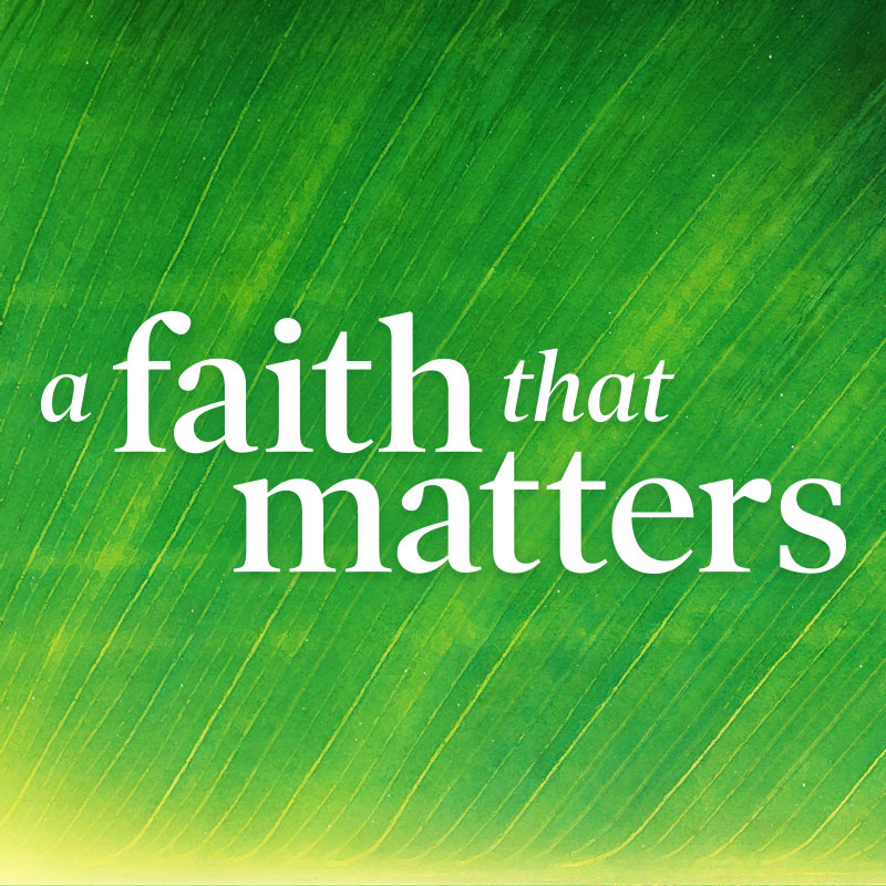 a-faith-that-matters-square-800x800.jpg