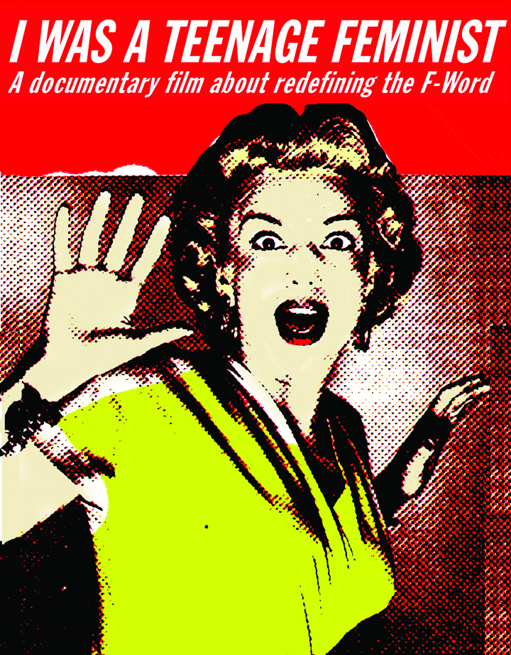 Film Poster: I Was A Teenage Feminist