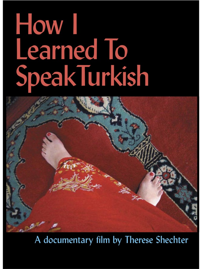 Film Postcard: How I Learned to Speak Turkish