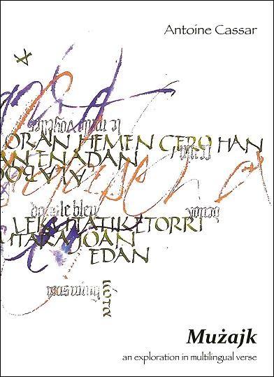 Mużajk, an exploration in multilingual verse (2008)