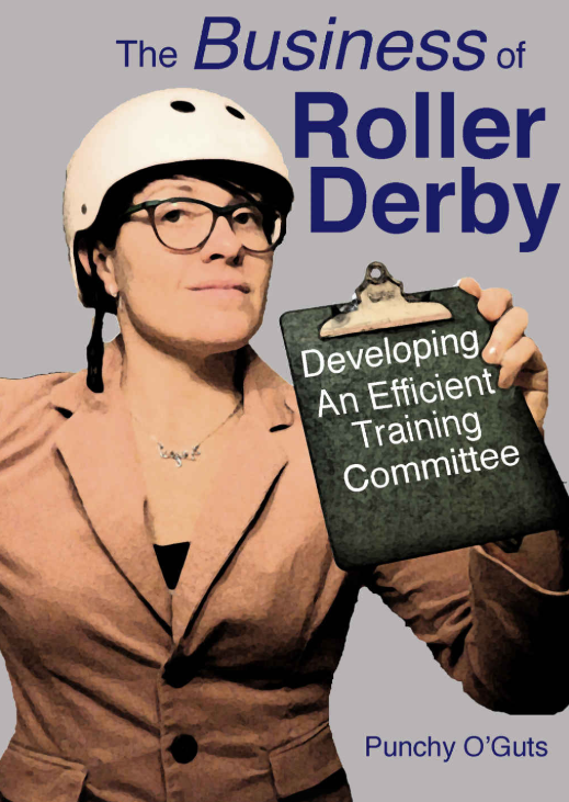 The Business of Roller Derby Developing an Efficient Training Committee.png