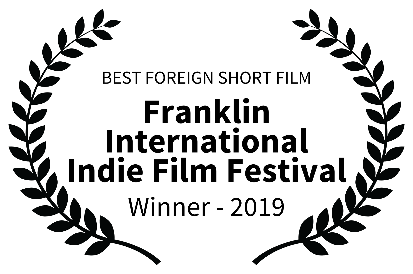 BEST FOREIGN SHORT FILM - Franklin International Indie Film Festival - Winner - 2019.png