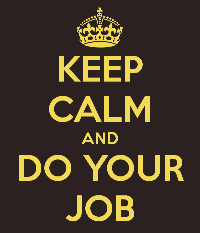 Planning_Media_Keep_calm_and_Do_Your_Job