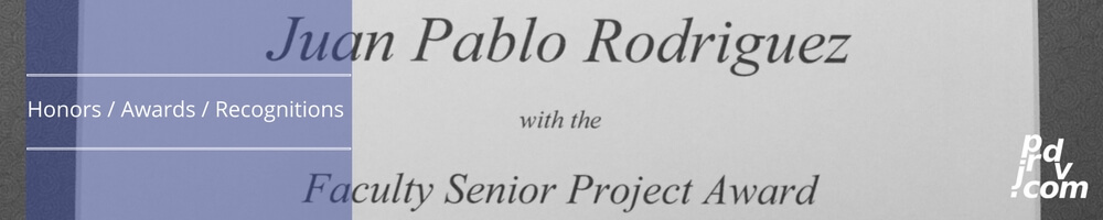 Juan Pablo Rodriguez DV Honors / Awards / Recognitions