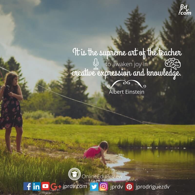 it is the supreme art of the teacher to awaken joy in creative expression and knowledge albert einstein