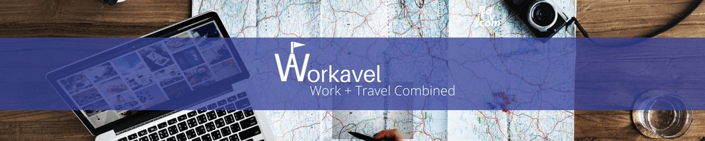 Workavel: Work and Travel Combined