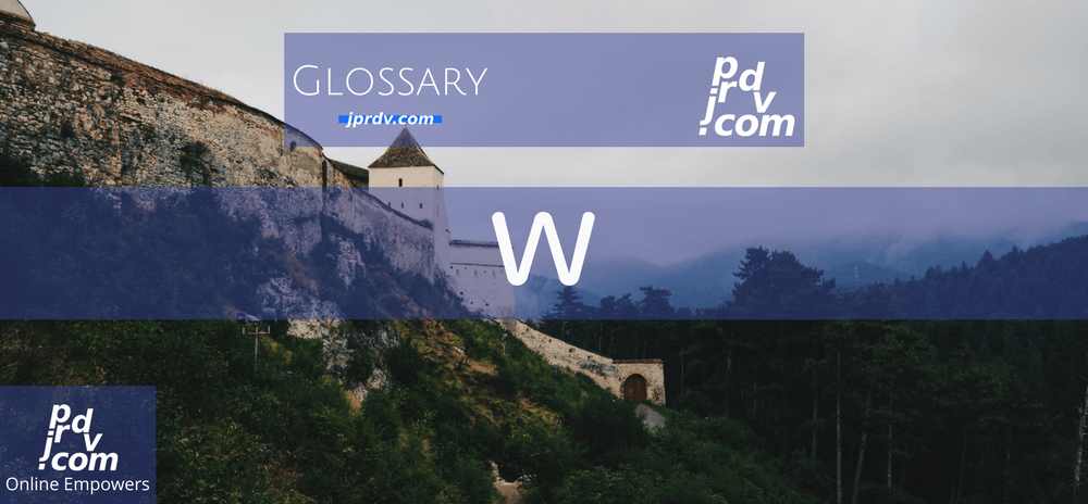 W (Site Glossary)