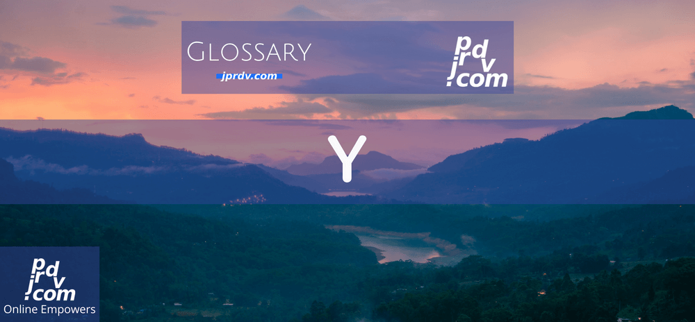 Y (Site Glossary)