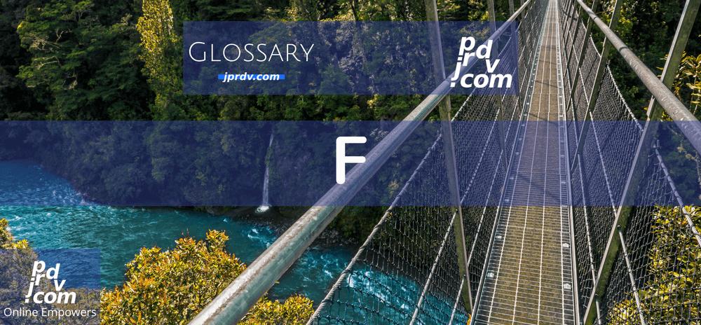 F (Site Glossary)