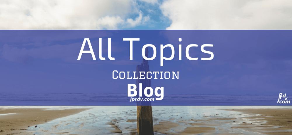 All Topics jprdv.com Blog Collection