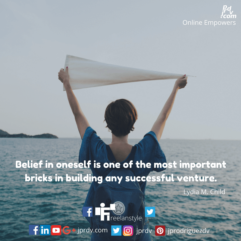 Belief in oneself is one of the most important bricks in building any successful venture