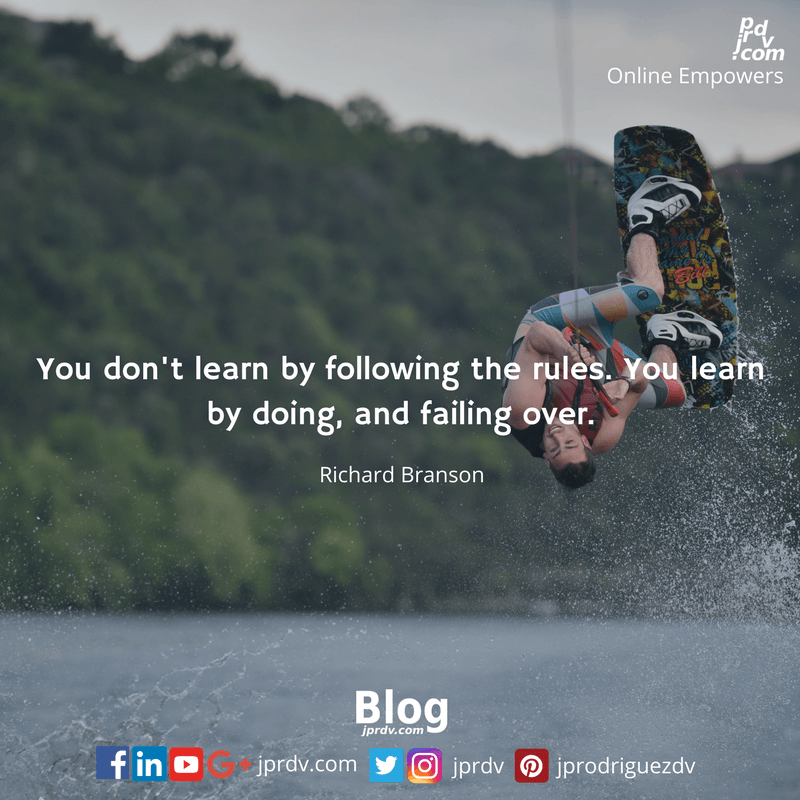 You don't learn by following the rules. You learn by doing, and by falling over