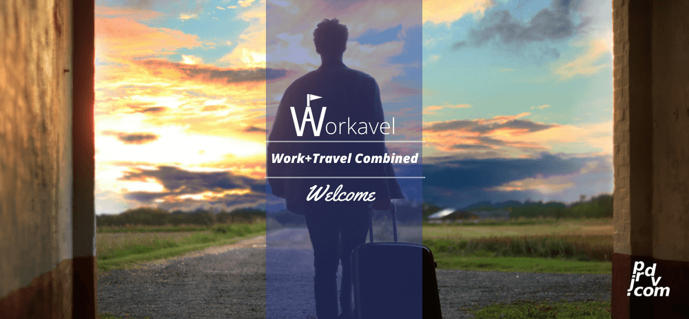 Welcome to Workavel: Work and Travel Combined