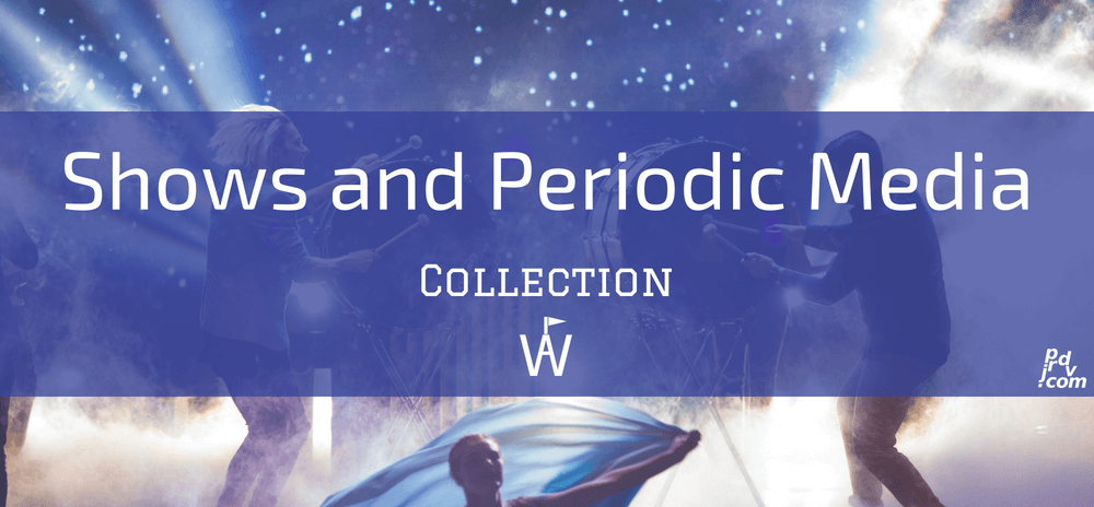 Shows and Periodic Media Workavel Collection