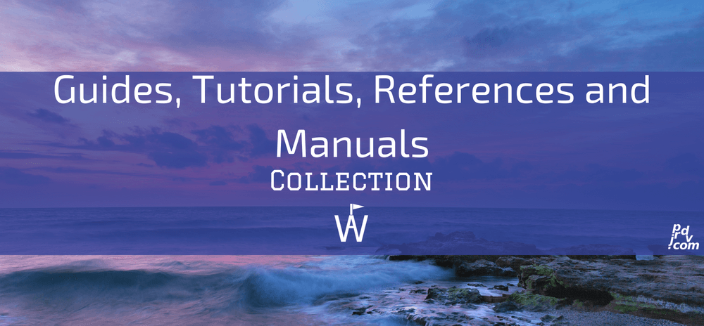 Guides, Tutorials, References and Manuals Workavel