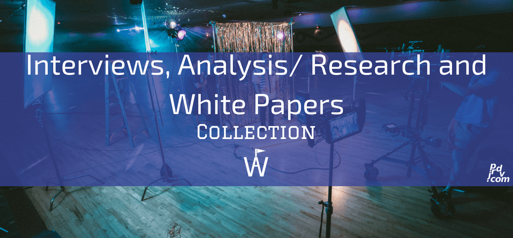Interviews, Analysis _ Research and White Papers Workavel Collection