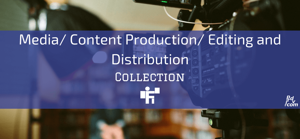 Media _ Content Production _ Editing and Distribution Freelanstyle Collection
