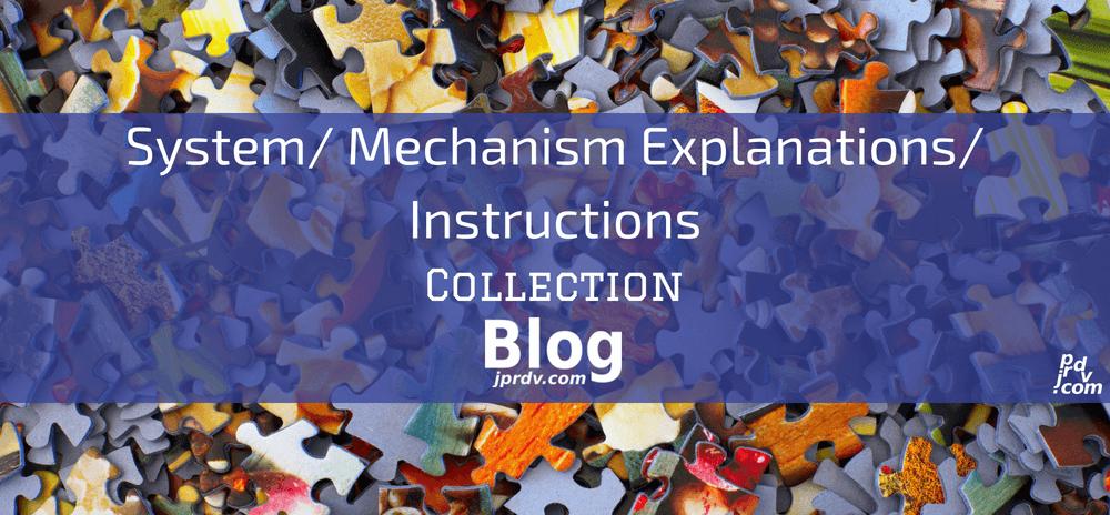 System _ Mechanism Explanations _ Instructions jprdv.com Blog Collection
