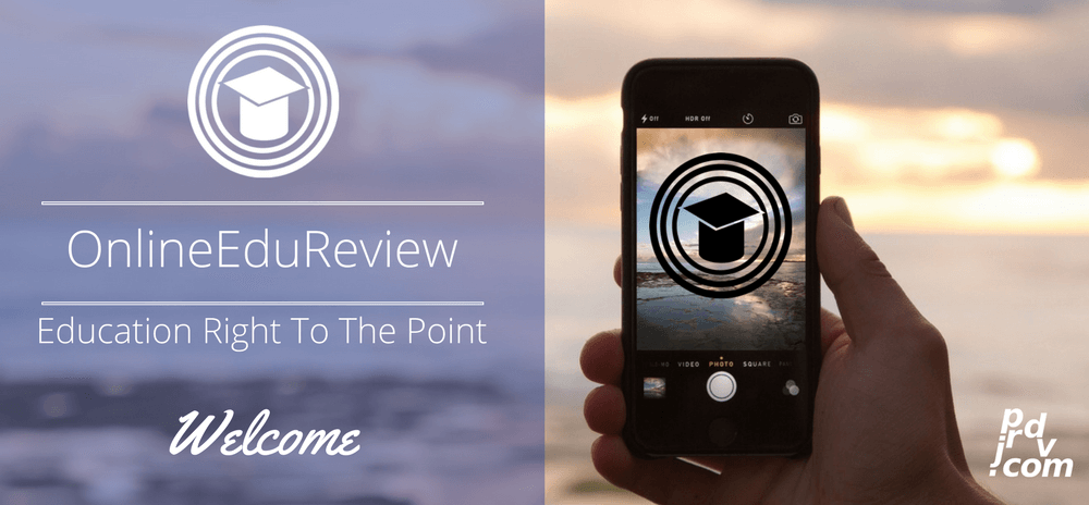 Welcome to OnlineEduReview: Education Right to The Point